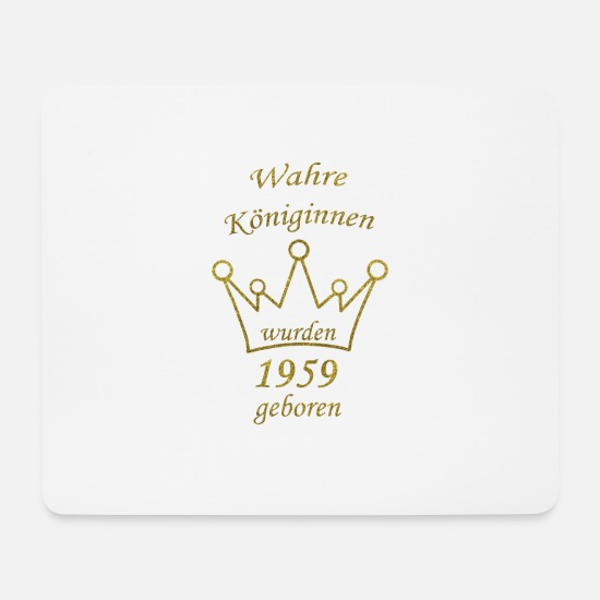 Birthday Mouse Pads - Queens 1959 Queen's 60th Birthday Gift - Mouse Pad white