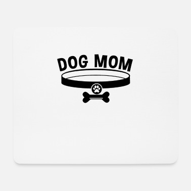 Dog Mom / Dog Mom - Mouse Pad
