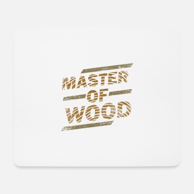 Skilled Worker For Wood Joiner construction master work gift - Mouse Pad