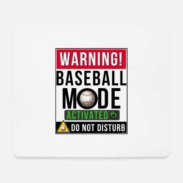 Mode Baseball Mode Mode Activated - Mouse Pad