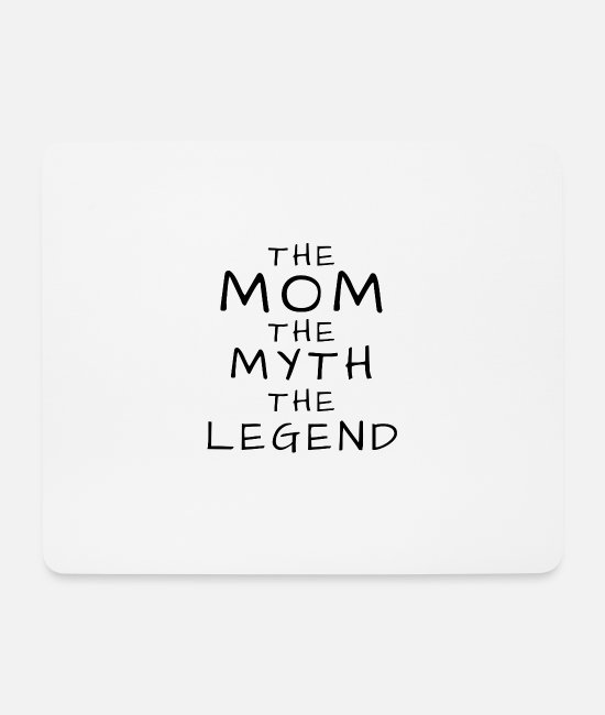 Legend Mouse Pads - mother myth legend - Mouse Pad white