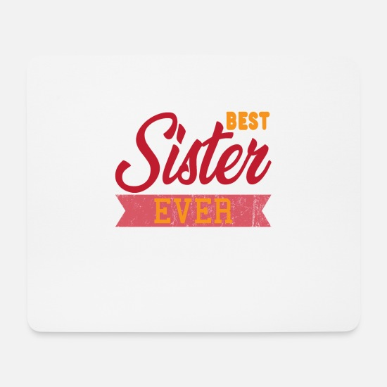 Birthday Mouse Pads - Siblings love best sister - Mouse Pad white
