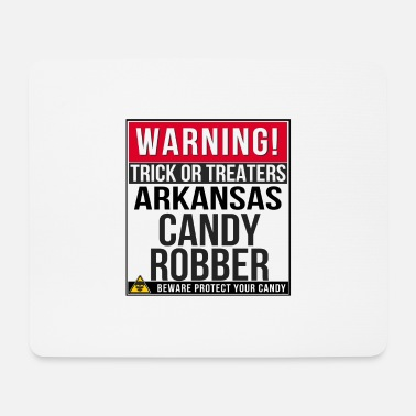 Arkansas Warnung! Arkansas Candy Räuber - Mousepad