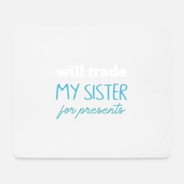 Siblings Sibling gift - Mouse Pad