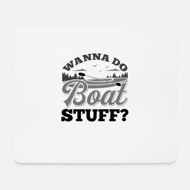Boat Boat boating gift - Mouse Pad