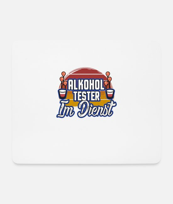 Carnival Mouse Pads - Alcohol Tester on duty - Design Carnival - Mouse Pad white