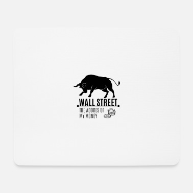 Wall Street Wall street money - Mouse Pad