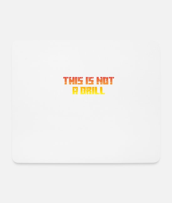Birthday Mouse Pads - This is not an exercise - Mouse Pad white