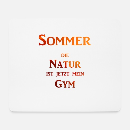 Love Mouse Pads - Summer nature is now my gym - Mouse Pad white