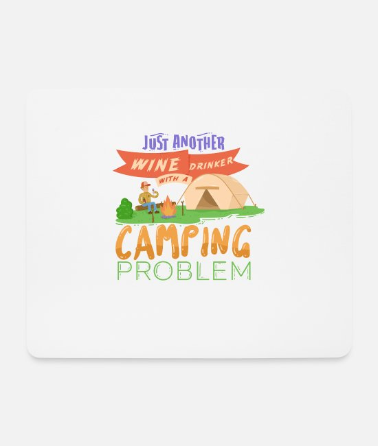 Tent Mouse Pads - Camping wine tents Funny saying gift - Mouse Pad white