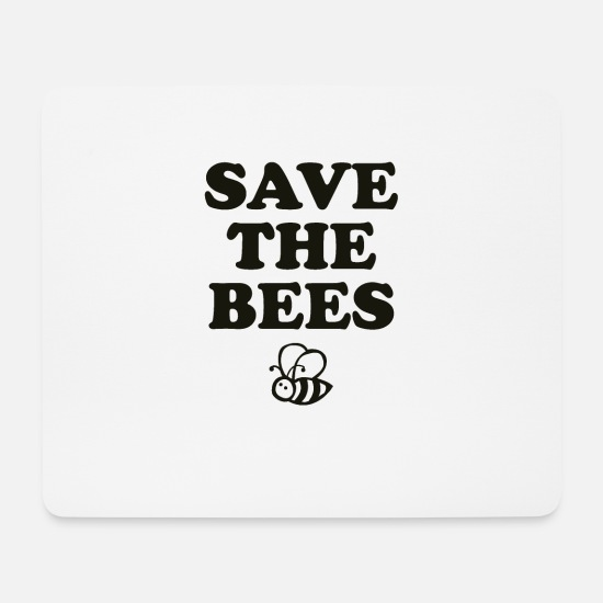 Animal Rights Activists Mouse Pads - Save the Bees Bee Dark - Mouse Pad white