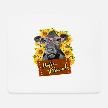 Beef Heifer Please Funny sunflower cow glasses - Mouse Pad