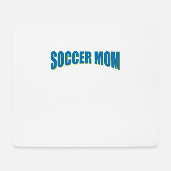 Mother Mouse Pads - Soccer mom mum - Mouse Pad white