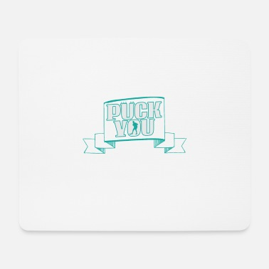 Puck Puck yourself - Mouse Pad