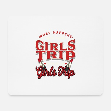 Girls Trip - Frauenabend - Mousepad