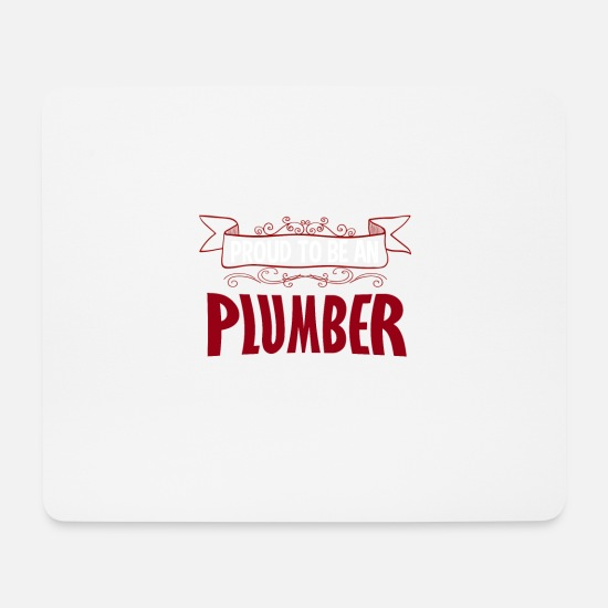 Birthday Mouse Pads - Proud to be a plumber - Mouse Pad white