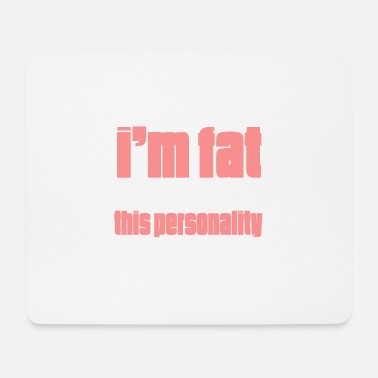 Person this personality - Mouse Pad