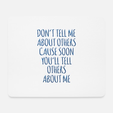 Secret tell about others - Mouse Pad