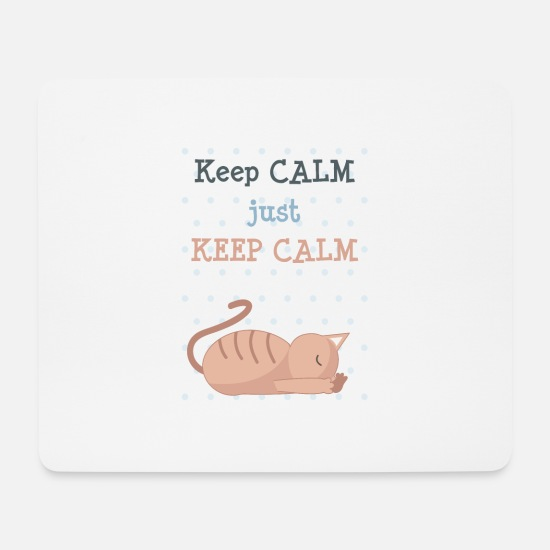 Keep Calm Hiirimatot  - JUST KEEP CALM - Hiirimatto valkoinen