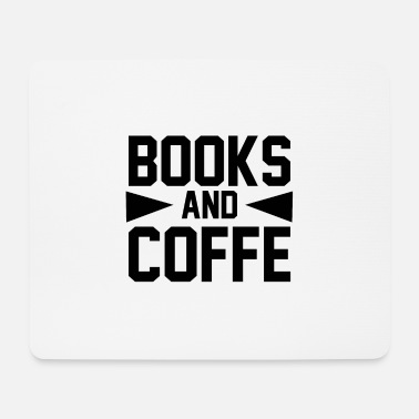 Cool Sayings BOOKS AND COFFE 2 01 - Mouse Pad
