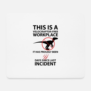 Workplace This is a velociraptor-free workplace - Mouse Pad