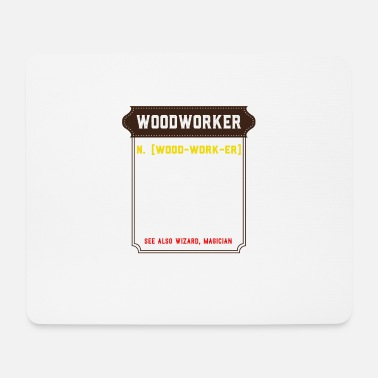 Skilled Worker For Wood Funny carpenter joiner profession design - Mouse Pad