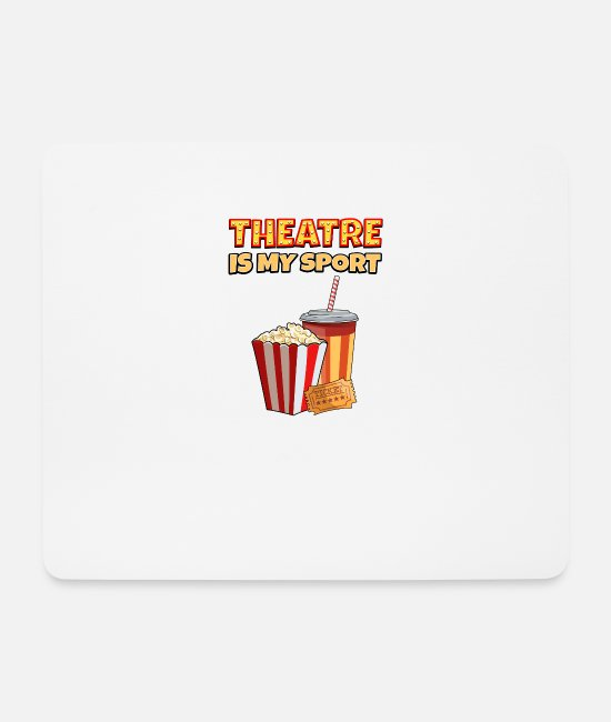 Movie Mouse Pads - Theater Is My Sport Funny gift - Mouse Pad white