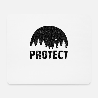 Protection Of The Environment Protect the Environment - Protect our environment! - Mouse Pad