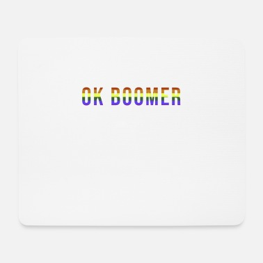 Ok Boomer Meme Millennial LGBT Gay Pride Gift - Mouse Pad