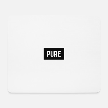 Pure PURE - Mouse Pad
