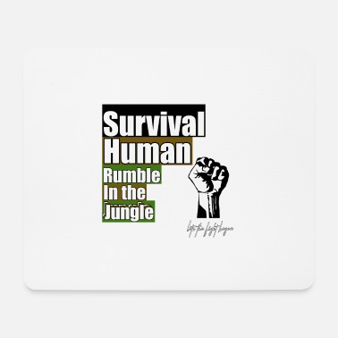Survival Survival - Mouse Pad