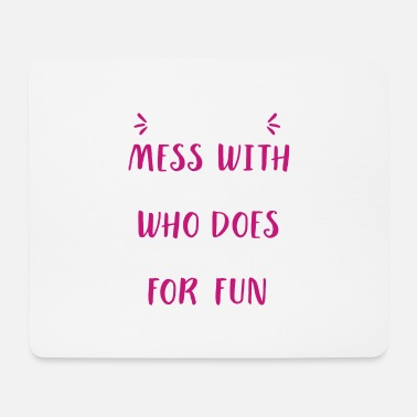 Pole Dance Never mess with a woman l who does burpees for fun - Mouse Pad