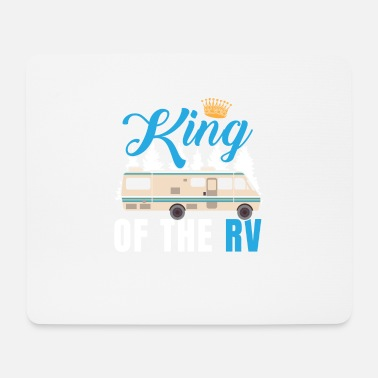Rv KING OF THE RV RV owner shirt - Mouse Pad