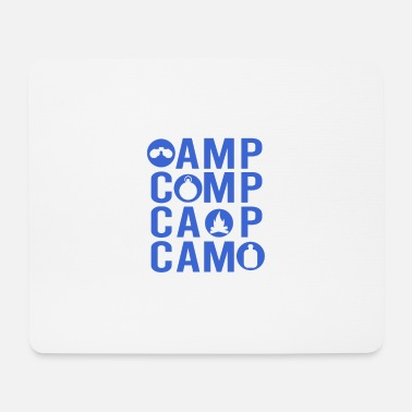 Camping Camping and camping - Mouse Pad