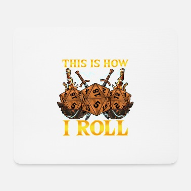 Dice This Is How I Roll RPG Tabletop Gaming Dice Pun - Mouse Pad