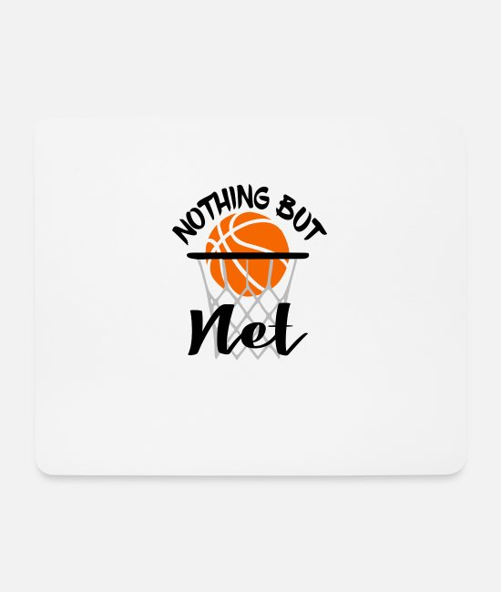 Basketball Player Mouse Pads - Nothing But Net - Mouse Pad white