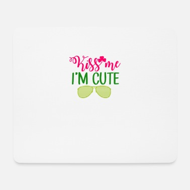 New St. Patrick's Day Kiss Me I'm Cute - Mouse Pad