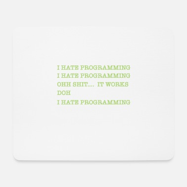 Admin I Hate Programming It Works Doh Admin - Mouse Pad