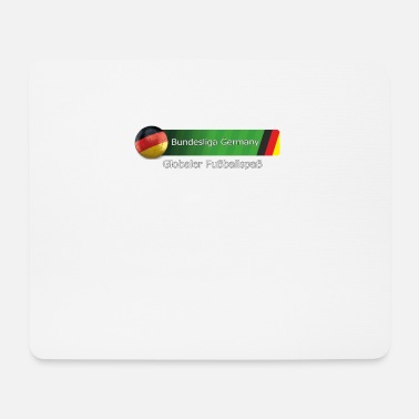 Bundesliga Bundesliga Germany is global football fun - Mouse Pad