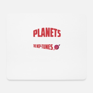 Mathematics Planets Love It, The Nep Tunes Planet - Mouse Pad