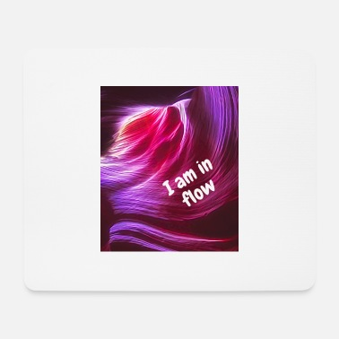 I am in flow - Mousepad