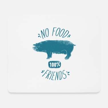 No Food - 100% Friends - Mousepad
