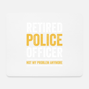 Pension RETIRED POLICE OFFICER Polizist in Pension Rente - Mousepad