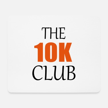 the ten k club running quote - Mouse Pad