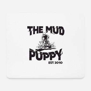 Mud The mud puppy - Mouse Pad