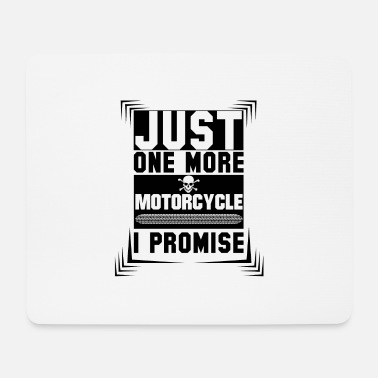 Motorcycle Just One More Motorcycle I Promise - Mouse Pad