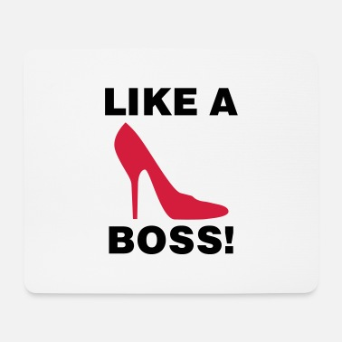 Highheels Like a Boss - Tapis de souris