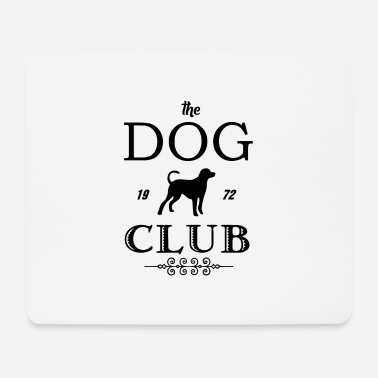 Dog Club The Dog Club - 1972 - Dog - Terrier - Animal lover - Mouse Pad