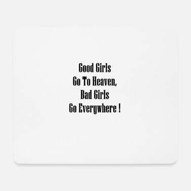 Bad girls - Mouse Pad