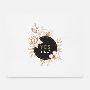 YES I DO # 2 - Mouse Pad